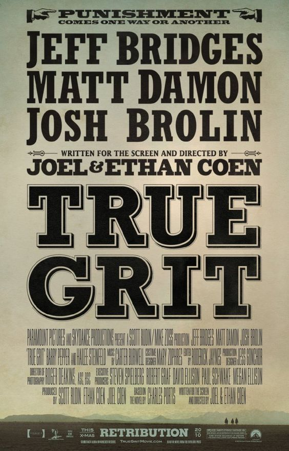 True Grit.