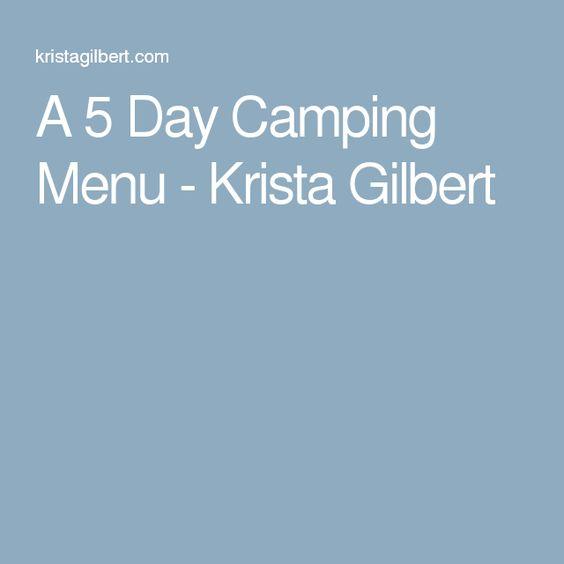 A 5 Day Camping Menu - Krista Gilbert
