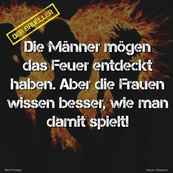 #mann  #männer #frau #frauen #feuer #spruch #sprüche #spruchseite #zitat #zitate