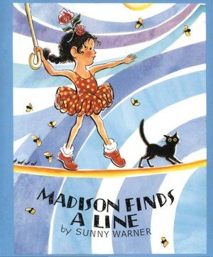 Madison Finds a Line.  A great story for kids 2 y.o - 5 y.o. !  Rhyme book