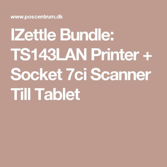 IZettle Bundle: TS143LAN Printer + Socket 7ci Scanner Till Tablet