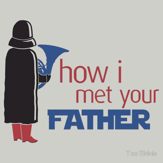"""""""How I Met Your Father"""" T-Shirts & Hoodies by Teo Zirinis 