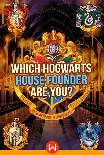Which Hogwarts House Founder Are You Harry Potter House Quiz Which Hogwarts House Harry Potter Personality