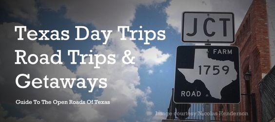 Texas Day Trips, Road Trips and Getaways....so fun!