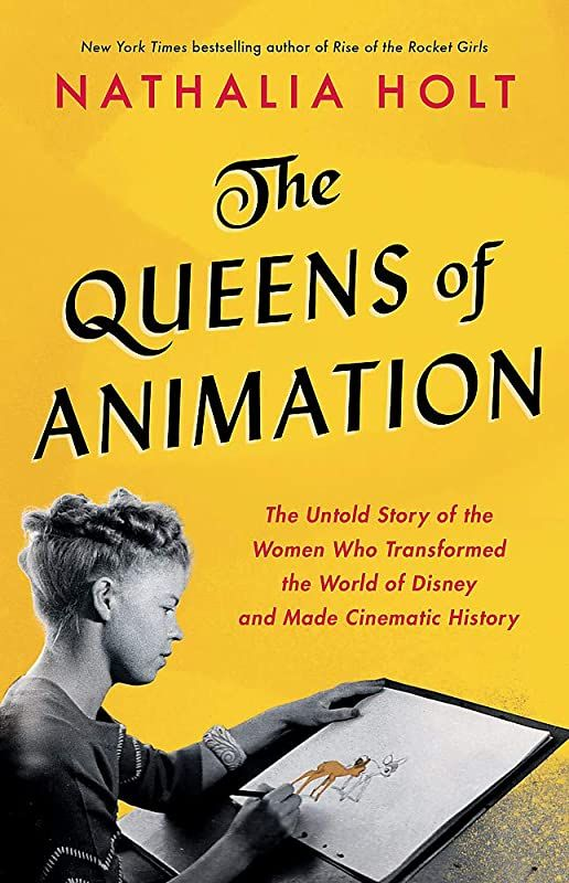 Pdf Free The Queens Of Animation The Untold Story Of The Women