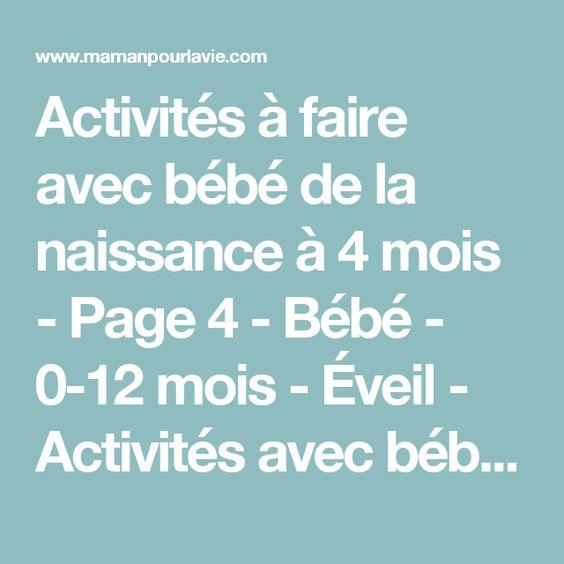 Activités à faire avec bébé de la naissance à 4 mois - Page 4 - Bébé - 0-12 mois - Éveil - Activités avec bébé - Mamanpourlavie.com