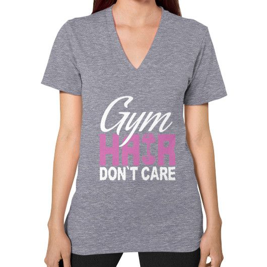 Gym hair dont care V-Neck (on woman)
