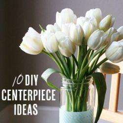 10 DIY Centerpieces