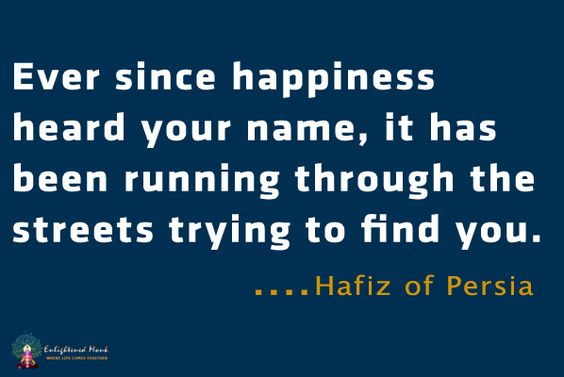 hafiz quotes ever since happiness - photo #11