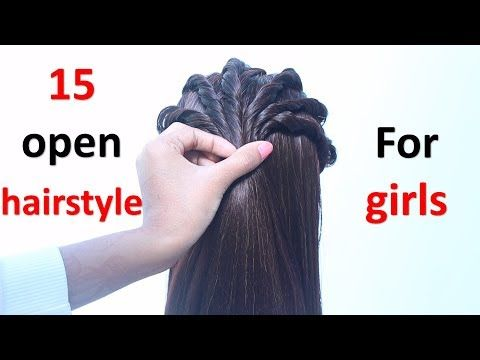15 Open Hairstyle For Girls New Hairstyle Hair Style Girl Easy Hairstyles Simple Hairstyle Youtube Open Hairstyles Hair Styles Girls Hairstyles Easy