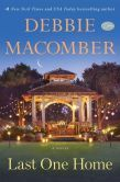 Last One Home by Debbie Macomber. Please click on the book jacket to check availability or place a hold @ Otis. 3/10/15