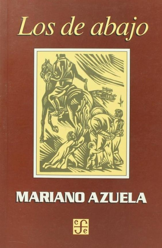 Mariano azuela los de abajo libros que vale la pena - En el piso de abajo libro ...