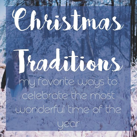 My Favorite Christmas Traditions!