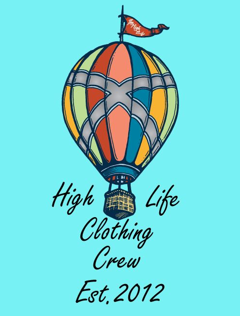 HERE IS THE OFFICIAL LOGO FOR THE BRAND     HIGH LIFE CLOTHING CREW    Follow us on twitter @HighLifecc    Blog: http://highlifecc.blogspot.com/