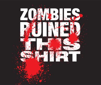 Zombies Ruined This Shirt blood splatter horror Tshirt
