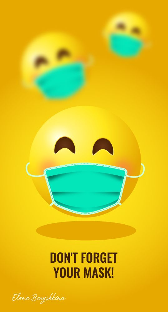 Don T Forget Your Mask Stayhome In 2020 Emoji Images Hand Washing Poster Cute Emoji Wallpaper