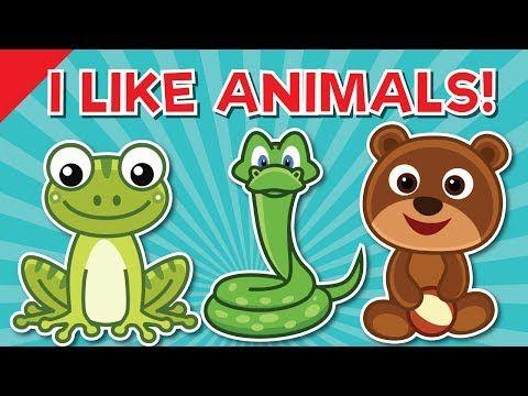 I Like Animals Animals Song For Kids Learn 12 Animal Names Esl For Kids Fun Kids English Youtube Kids English Kids Songs Fun Songs For Kids