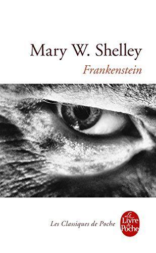Frankenstein de Mary Wollstonecraft Shelley - Juin