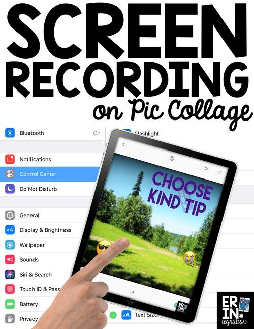How To Use Screen Recording On Pic Collage In The Classroom With
