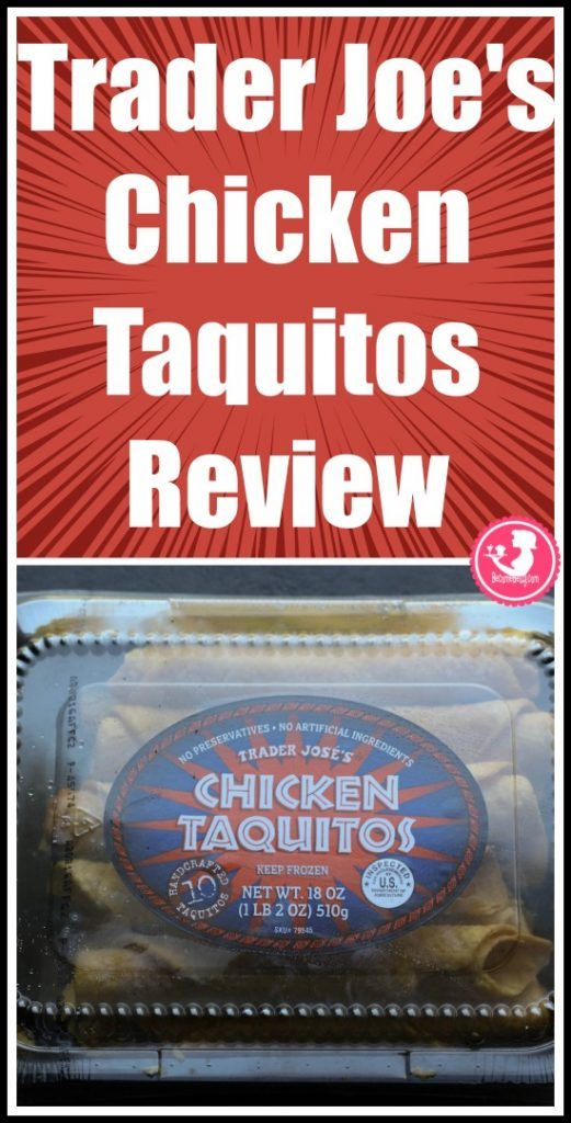 Trader Joe S Chicken Taquitos Becomebetty Com Chicken Taquitos Trader Joes Taquitos