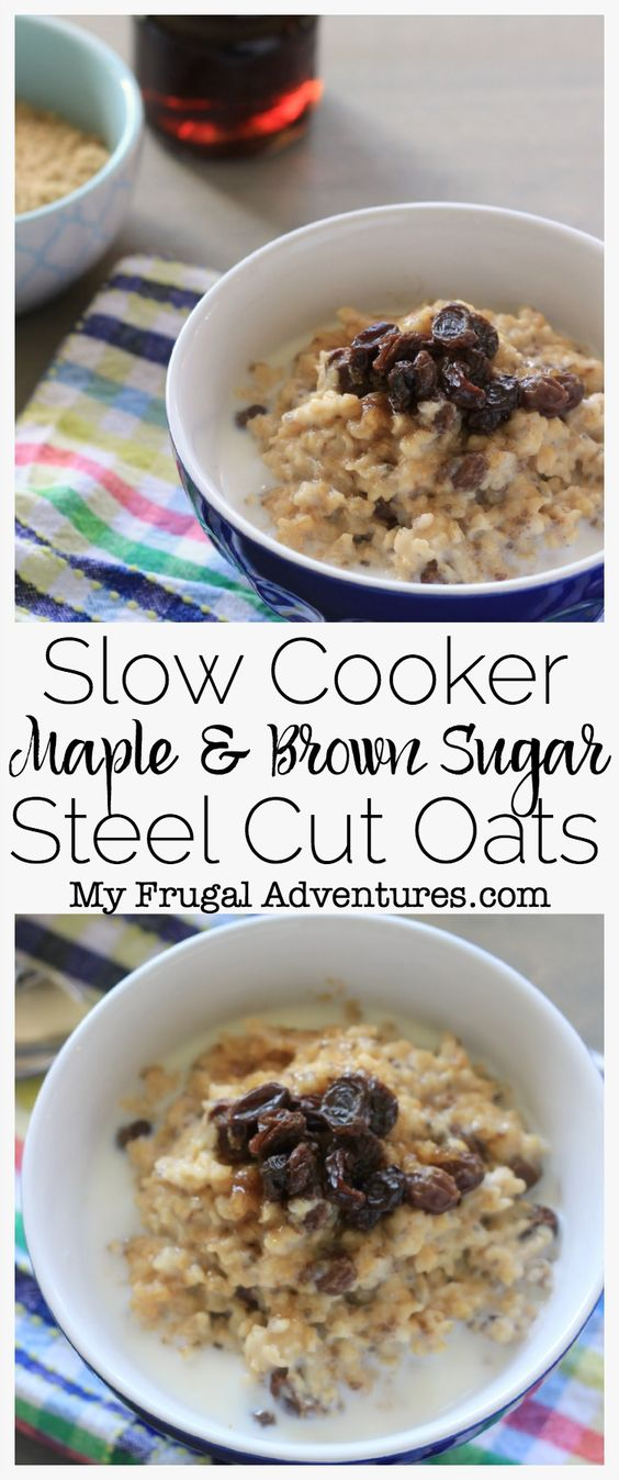 Slow Cooker Maple & Brown Sugar Steel Cut oats- so comforting and delicious and just 2 minutes to prep.  Portion this out for quick grab n go breakfast during the week.