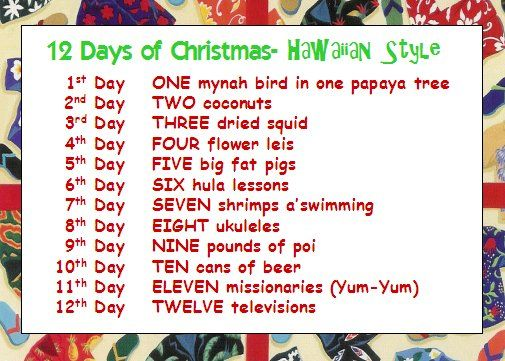 hawaiian 12 days of Christmas. This is a classic. | ~HAWAII~ | Pinterest | Style, Classic and ...