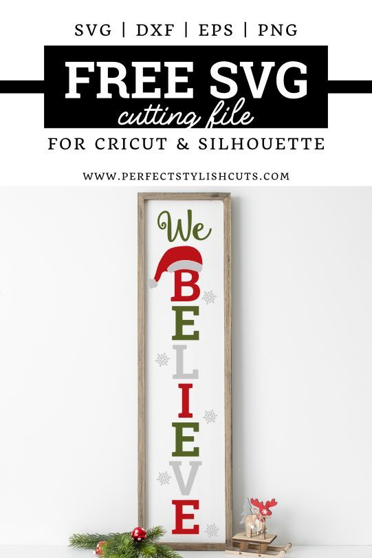 As an amazon associate i earn from qualifying purchases.if you purchase something through any link, hello creative family may receive a small commission at no extra charge to you. Free We Believe Christmas Porch Sign Svg File For Cricut Projects And Silhouette Cameo Projects From Perfectstyli Christmas Svg Files Christmas Svg Porch Signs