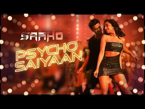 Psycho Saiyaan Saaho With Images Song Hindi