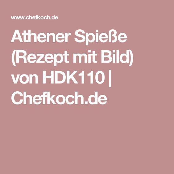 Athener Spieße (Rezept mit Bild) von HDK110   Chefkoch.de