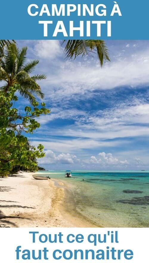 Le Camping En Polynesie Francaise Le Guide Pratique Voyage En Polynesie Voyage Tahiti Polynesie Francaise