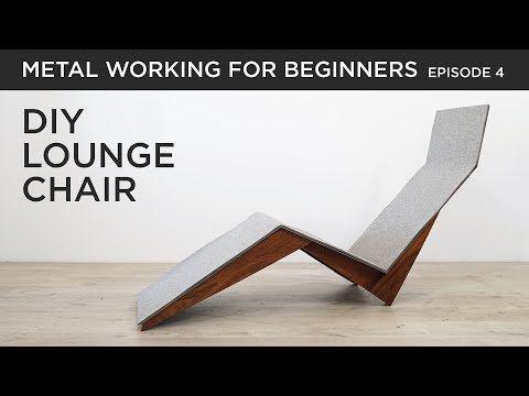 627 Diy Modern Lounge Chair Metalworking For Beginners Ep4