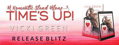 RELEASE BLITZ : TIME'S UP by Vicki Green https://goo.gl/9JYXYP