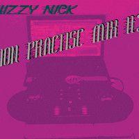 DJ NIZZY NICK - Dj Ion Practise Mix #3 by DJ NIZZY NICK on SoundCloud