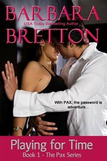 WIth PAX, the password is danger.Read the book that started it all!Playing for TimeFalling in love was easyStaying alive? That