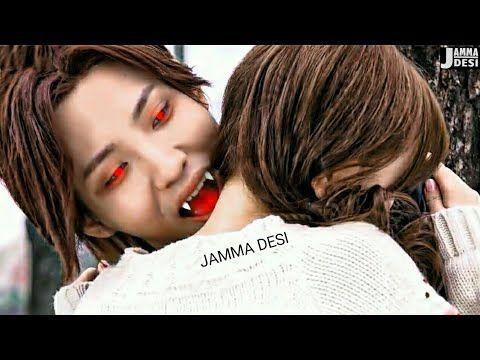 New Korean Mix Hindi Songs 2019 💗 Vampire Love Story Song 💗 Chinese Mix  💗 Jamma Desi - YouTube | Vampirler