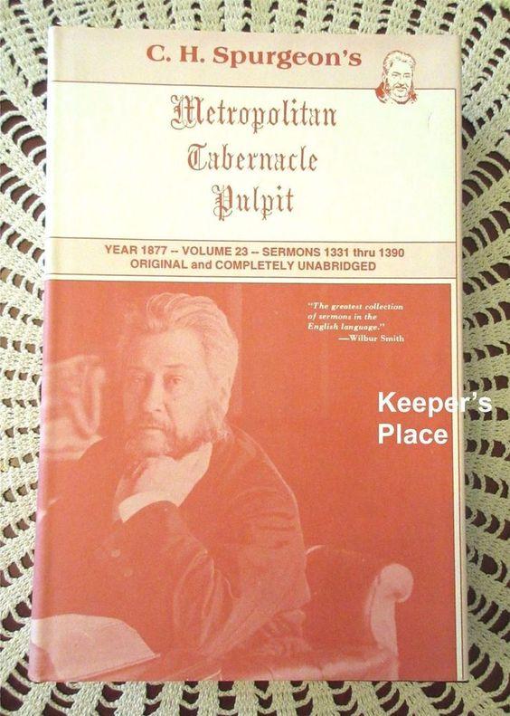 C.H. Spurgeon Metropolitan Tabernacle Pulpit Volume 23 Year 1877 Sermons HC DJ