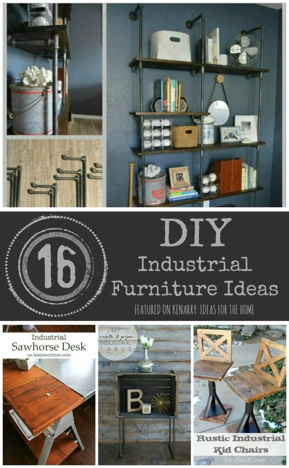 Industrial farmhouse industrial and furniture on pinterest for Industrial diy projects