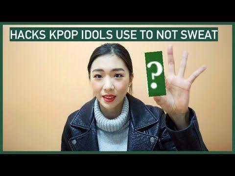 Hacks Kpop Idols Use To Not Sweat Idol Insider Youtube Sweat Kpop Idol