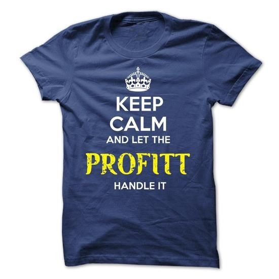 PROFITT - KEEP CALM AND LET THE PROFITT HANDLE IT - #victoria secret hoodie #sweaters for fall. MORE ITEMS => https://www.sunfrog.com/Valentines/PROFITT--KEEP-CALM-AND-LET-THE-PROFITT-HANDLE-IT-52513355-Guys.html?68278
