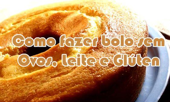 COMO FAZER BOLO SEM OVO, LEITE E GLÚTEN – RECEITA, APRENDA A FAZER ESSA DELICIA FOFA E SABOROSA. EXPERIMENTE!!! http://cakepot.com.br/bolo-sem-ovo-leite-e-gluten/