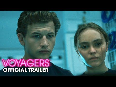 Voyagers 2021 Official Trailer 1 Watch It Now In 2021 Latest Movie Trailers The Illusionist Movies