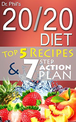 20/20 Diet by Dr Phil: Top 15 Recipes... $2.99 #topseller
