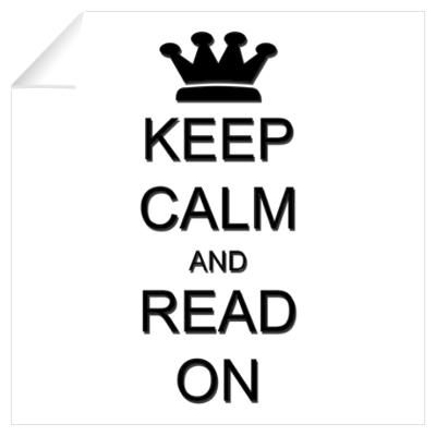 Keep Calm and Read On Wall Art Wall Decal