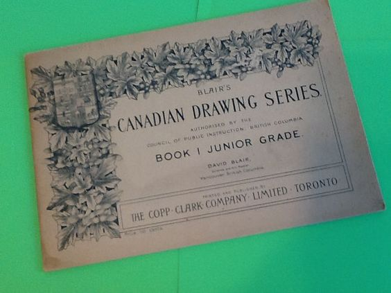 1913 Drawing book Blair's Canadian Series Book 1 by MellowdieMod
