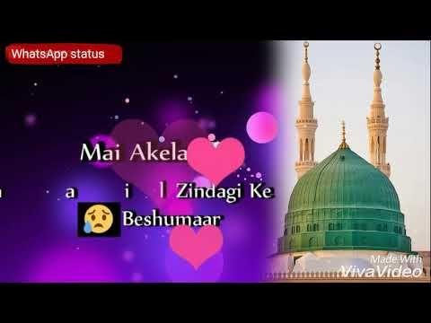 Naat E Mustafa Whatsapp Status Beautiful Naat Whatsapp