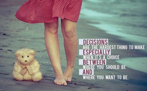 Choose with your head or your heart?