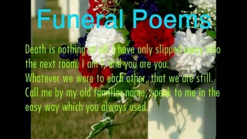 30+ Poems About Funeral of Your Loved One's – Pelfusion.com