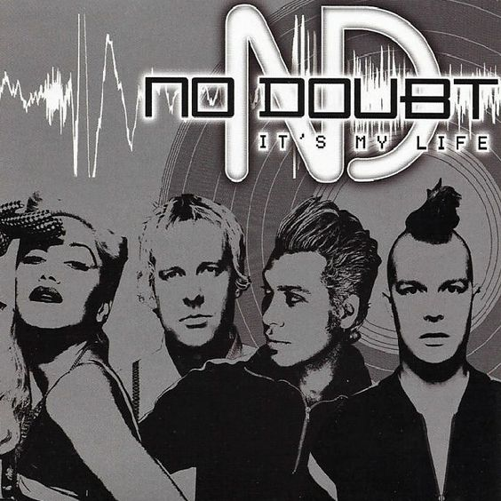 No Doubt – It's My Life (single cover art)