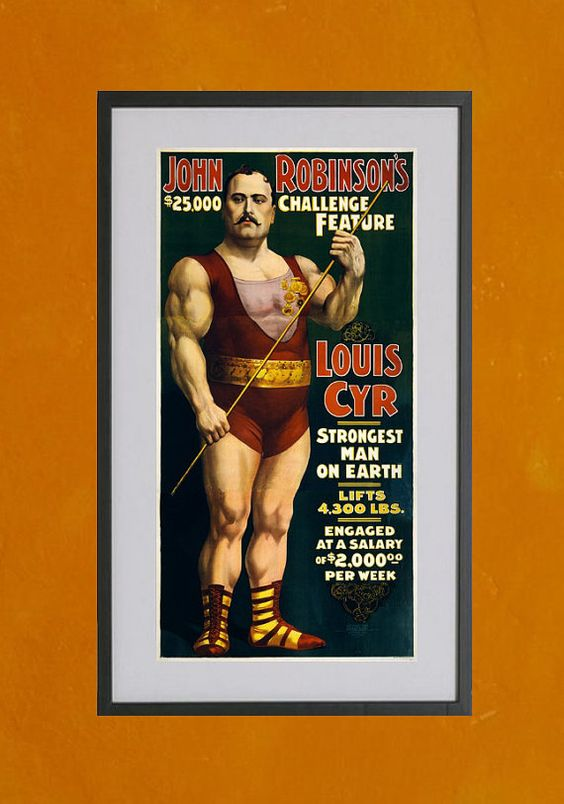 Louis Cyr  Strongest Man On Earth by TwoDovesPrinting on Etsy, $7.00