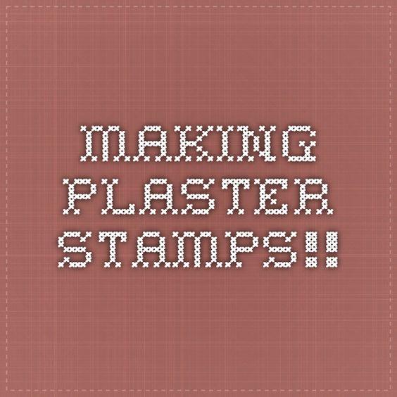 making plaster stamps!!